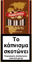 HANDELSGOLD BROWN 5'S